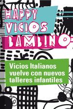 Talleres infantiles en Vicios Italianos